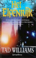 Het Elfenrijk - Tad Williams (ISBN 9789024527656)