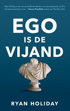 Ego is de vijand - Ryan Holiday (ISBN 9789044976366)