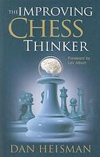 The Improving Chess Thinker - Dan Heisman (ISBN 9780979148248)