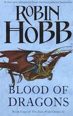 The Rain Wild Chronicles 04. Blood Of Dragons - Robin Hobb (ISBN 9780007444137)