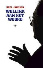 Wellink aan het woord - Roel Janssen (ISBN 9789023468585)