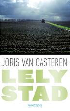 Lelystad - Joris van Casteren (ISBN 9789044634570)