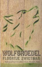 Wolfsroedel - Floortje Zwigtman (ISBN 9789026124341)