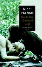 Wat te doen als iemand sterft - Nicci French (ISBN 9789041410177)