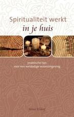 Spiritualiteit werkt in je huis - Nina Elshof (ISBN 9789025959890)