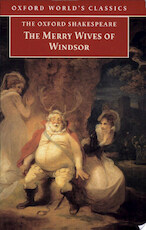 The Merry Wives of Windsor - William Shakespeare (ISBN 9780192836083)