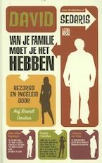 Van je familie moet je het hebben - David Sedaris (ISBN 9789048843053)