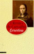 Ernestina - J. Rentes de Carvalho, Harrie Lemmens (ISBN 9789025422479)