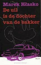 De uil is de dochter van de bakker - Marek Hlasko (ISBN 9789025418205)
