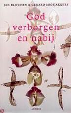 God verborgen en nabij - J. W. M. Bluyssen, Amp, Gerard Rooijakkers (ISBN 9789041403452)