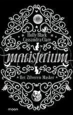Magisterium boek 4 - Het Zilveren Masker - Holly Black, Cassandra Clare (ISBN 9789048835515)