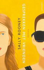 Gesprekken met vrienden - Sally Rooney (ISBN 9789026336942)