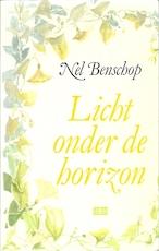 Licht onder de horizon - Nel Benschop (ISBN 9789024248766)