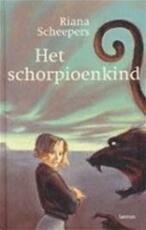 Het schorpioenkind - R. Scheepers (ISBN 9789020954203)