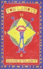 Hanestaart - Tom Lanoye (ISBN 9789035109223)