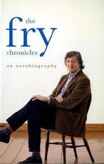 The Fry Chronicles - Stephen Fry (ISBN 9780718157623)