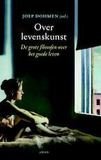 Over levenskunst - Joep Dohmen (ISBN 9789026327575)