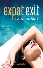 Expat exit - Patricia Snel (ISBN 9789026340536)