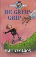 De grijpgrip - Paul van Loon (ISBN 9789066922907)