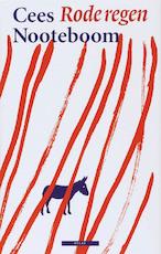 Rode regen - Cees Nooteboom (ISBN 9789045000794)