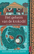 Het geheim van de krokodil - Alexander MacCall Smith (ISBN 9789024560790)