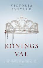 Koningsval - Victoria Aveyard (ISBN 9789023473022)