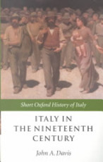 Italy in the Nineteenth Century - John Anthony Davis (ISBN 9780198731276)