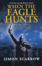 When the Eagle Hunts - Simon Scarrow (ISBN 9780312305369)