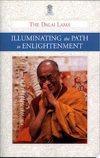 Illuminating the Path to Enlightenment - His Holiness The Dalai Lama (ISBN 9780962342165)