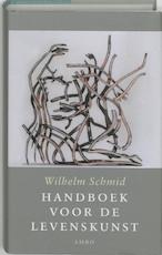 Handboek voor de levenskunst - Wilhelm Schmid (ISBN 9789026318795)