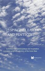Spiritual Easter and Pentecost - André de Boer (ISBN 9789067326896)