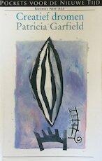 Creatief dromen - Patricia Garfield (ISBN 9789021518879)