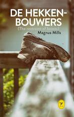 De hekkenbouwers (The restraint of beasts) - Magnus Mills (ISBN 9789045340234)