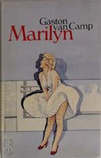 Marilyn - Gaston Van Camp, Michel Gruyters