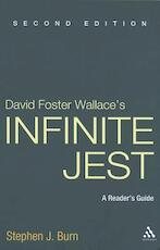 David Foster Wallace's Infinite Jest - Stephen J. Burn (ISBN 9781441157072)