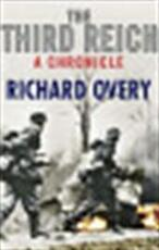 The Third Reich: A Chronicle - Richard Overy (ISBN 9780857381750)