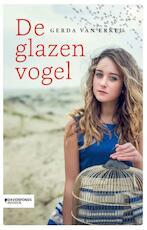 De glazen vogel - Gerda Van Erkel (ISBN 9789059089396)