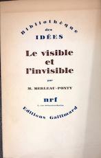 Le Visible Et L'invisible - Maurice Merleau-Ponty