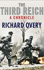 Third Reich: A Chronicle - Richard Overy (ISBN 9781849162357)