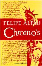 Chromo's - Felipe Alfau, Barbara de Lange (ISBN 9789035111073)