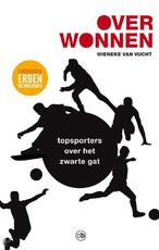 Overwonnen - Wieneke van Vucht (ISBN 9789077740590)