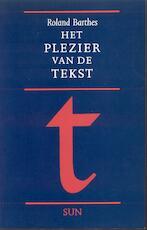 Het plezier van de tekst - Roland Barthes (ISBN 9789061682547)