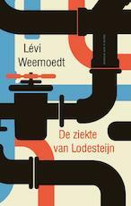 De ziekte van Lodesteijn - Levi Weemoedt (ISBN 9789038806242)