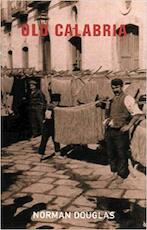 Old Calabria - Norman Douglas (ISBN 9781842124604)
