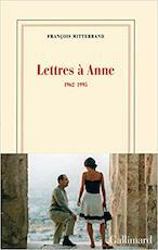 Lettres à Anne - François Mitterrand (ISBN 9782072763885)