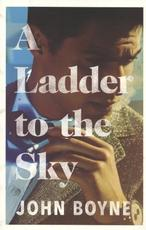 Ladder to the Sky - John Boyne (ISBN 9780857523501)