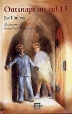 Ontsnapt uit cel 13 - J. Linders (ISBN 9789054613329)