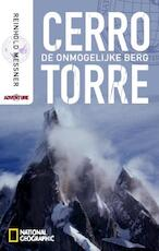 Cerro Torre - Reinhold Messner (ISBN 9789048805020)