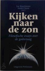 Kijken naar de zon - Unknown (ISBN 9789028925892)