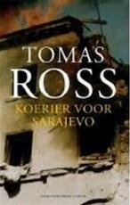 Koerier voor Sarajevo - Tomas Ross (ISBN 9789023417248)